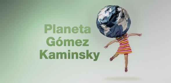 PLANETA-GOMEZ-KAMINSKY-CARTEL-WEB-589x287